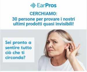 Prova Gratuita per apparecchio acustico quasi invisibile EarPros